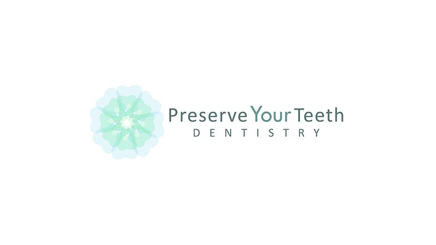 Preserve Your Teeth Dentistry